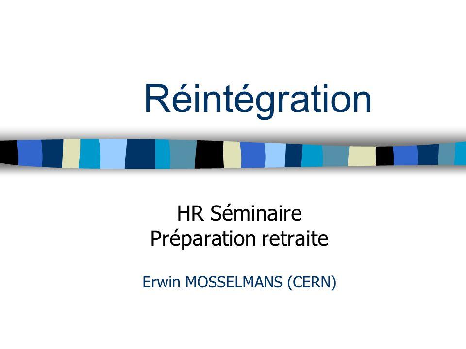 HR Séminaire Préparation retraite Erwin MOSSELMANS (CERN)
