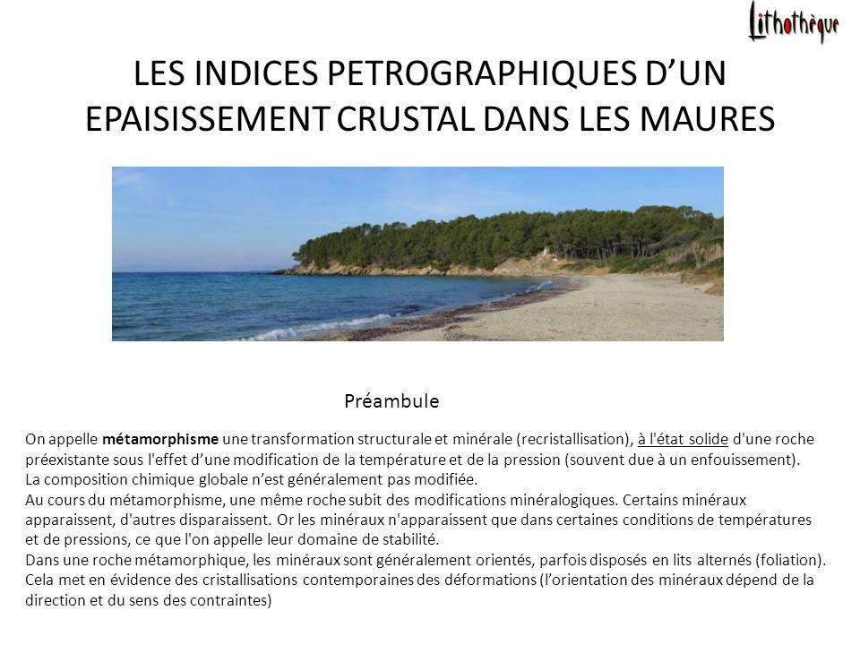 LES INDICES PETROGRAPHIQUES D'UN EPAISISSEMENT CRUSTAL DANS LES MAURES