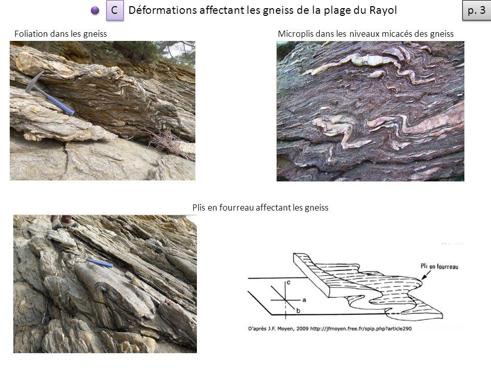 Déformations affectant les gneiss de la plage du Rayol p. 3
