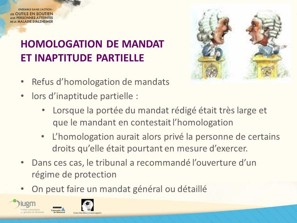 HOMOLOGATION DE MANDAT ET INAPTITUDE PARTIELLE