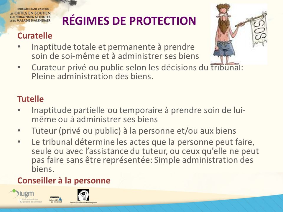 RÉGIMES DE PROTECTION Curatelle