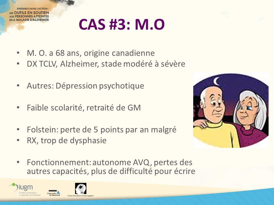 CAS #3: M.O M. O. a 68 ans, origine canadienne