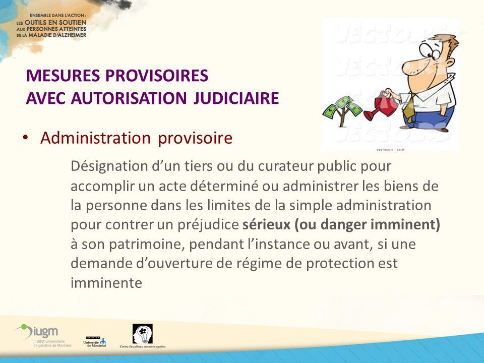 MESURES PROVISOIRES AVEC AUTORISATION JUDICIAIRE