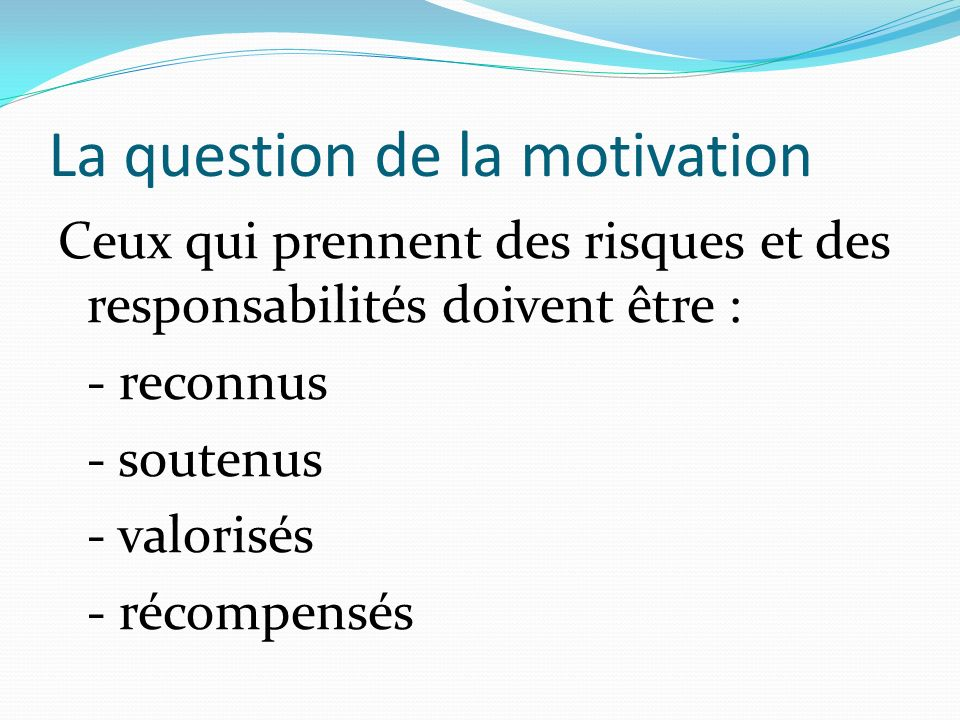 La question de la motivation