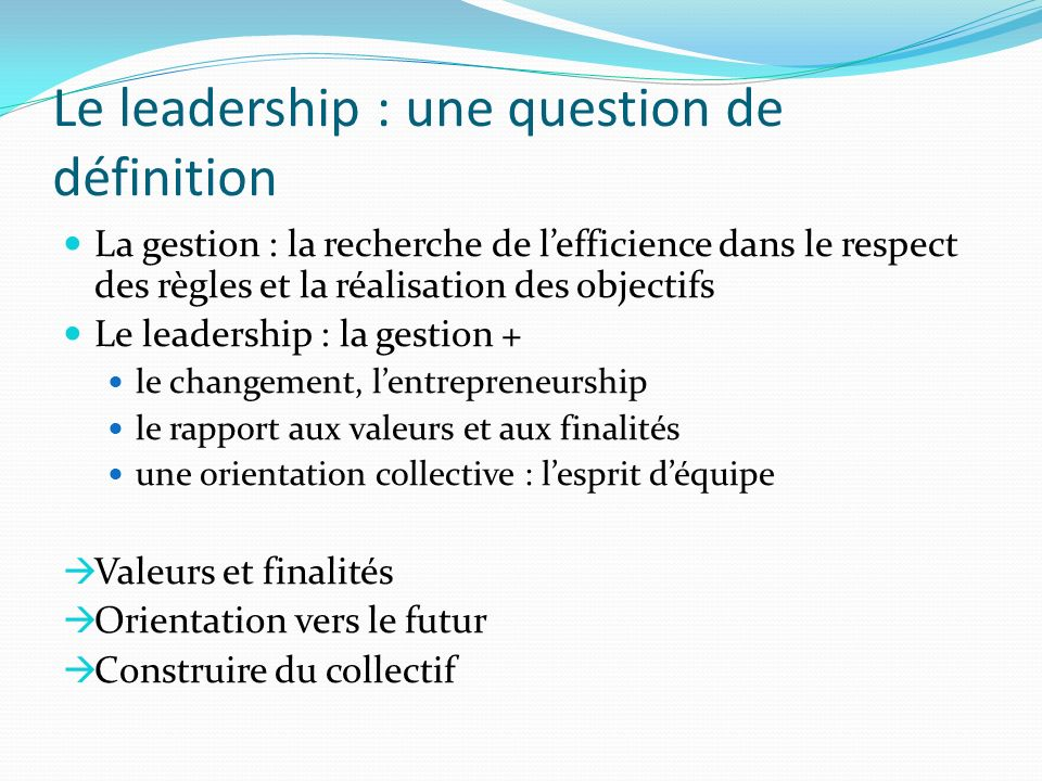 Le leadership : une question de définition