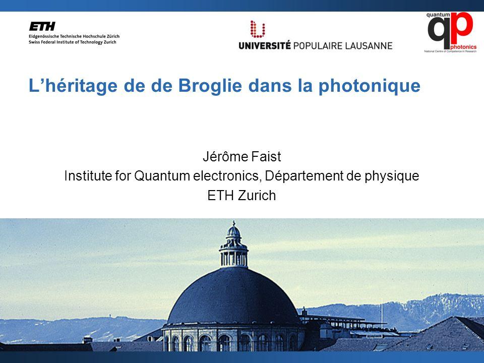 L'héritage de de Broglie dans la photonique
