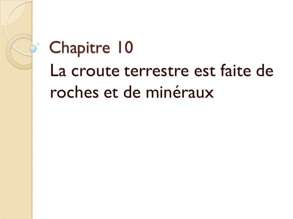 La croute terrestre est faite de roches et de minéraux