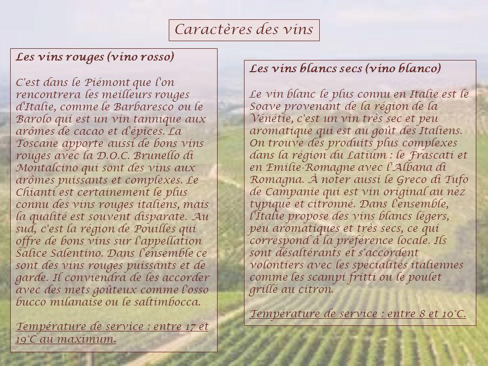 Caractères des vins Les vins rouges (vino rosso)