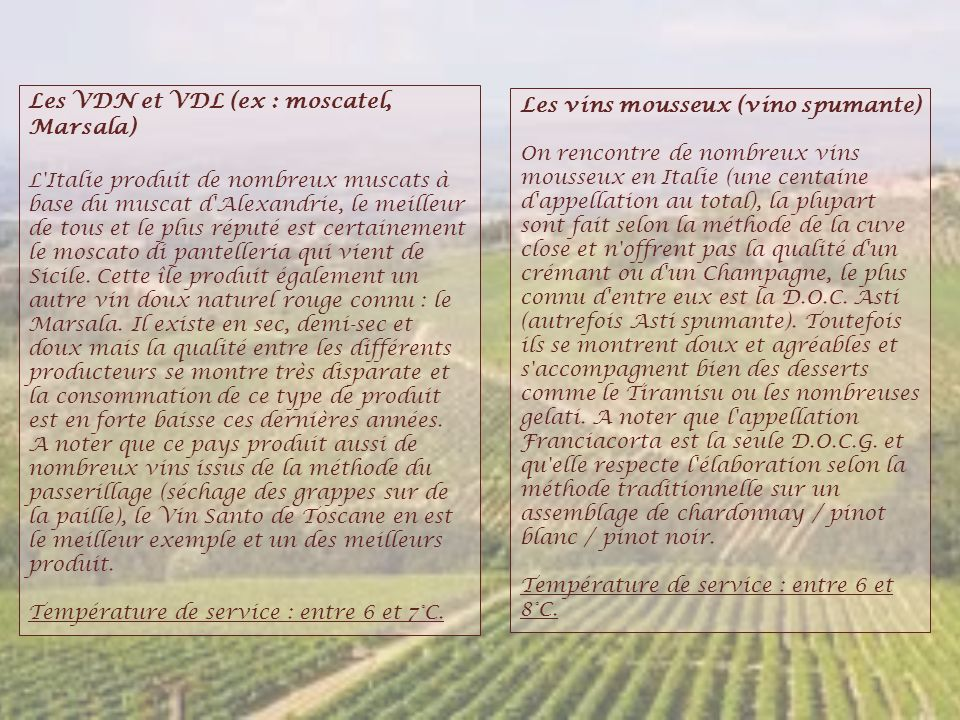 Les VDN et VDL (ex : moscatel, Marsala)
