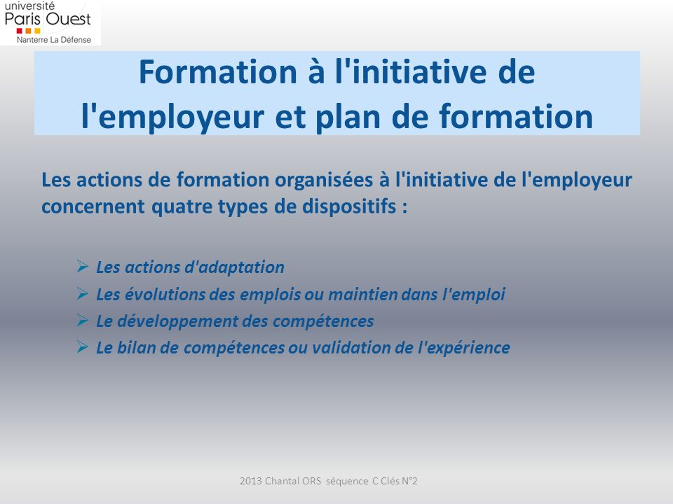 Formation à l initiative de l employeur et plan de formation