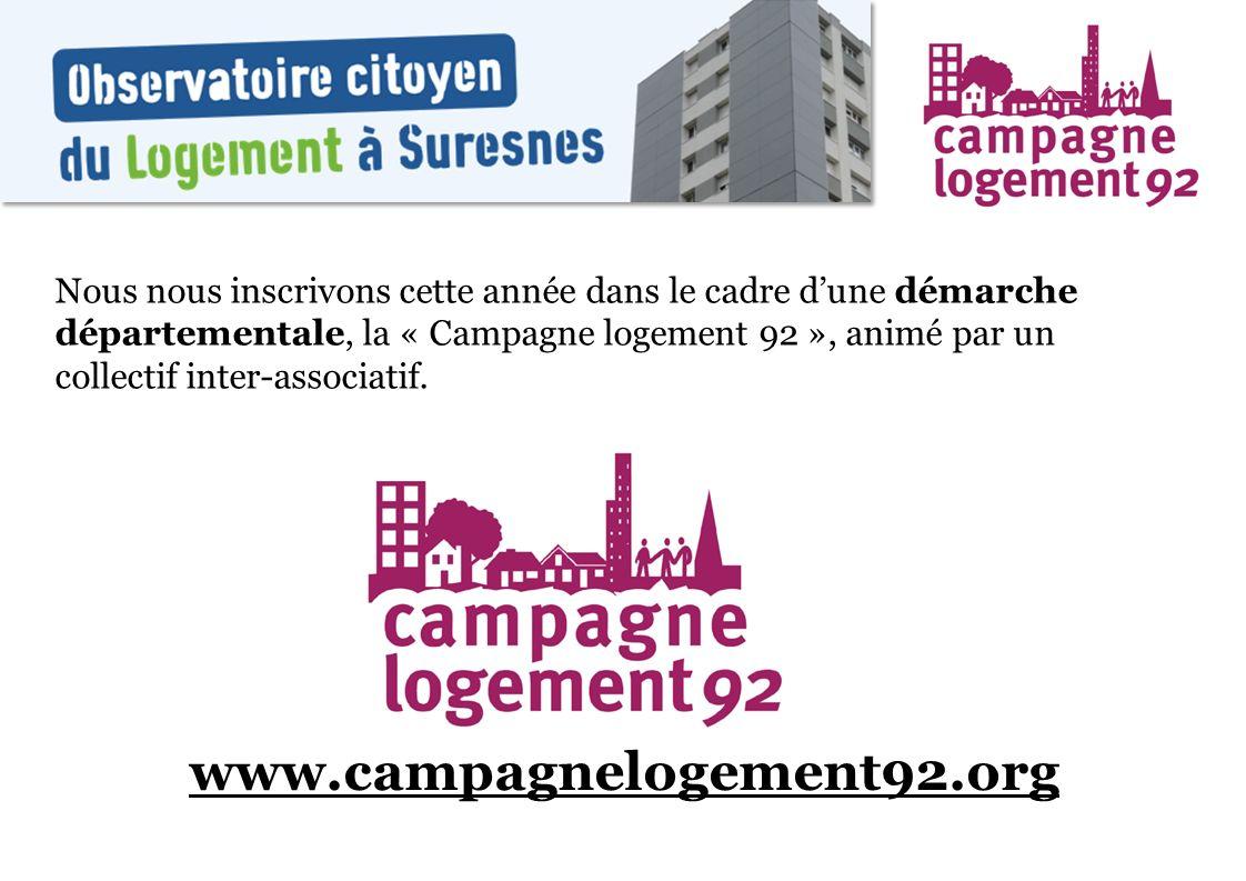 Nous nous inscrivons cette année dans le cadre d'une démarche départementale, la « Campagne logement 92 », animé par un collectif inter-associatif.