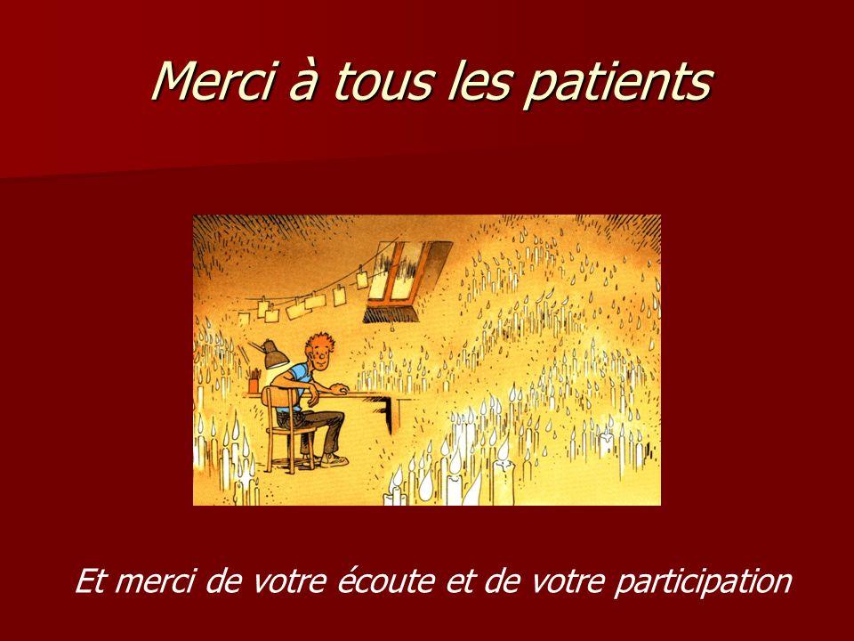 Merci à tous les patients