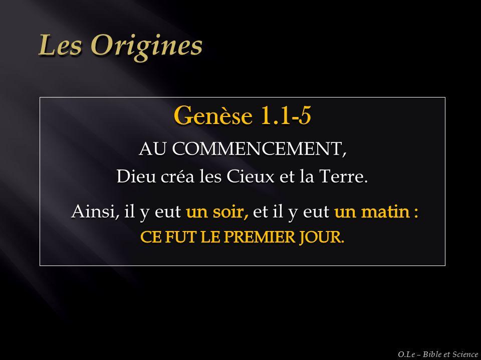 Les Origines Genèse 1.1-5 AU COMMENCEMENT,