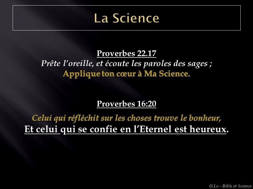 La Science Et celui qui se confie en l'Eternel est heureux.