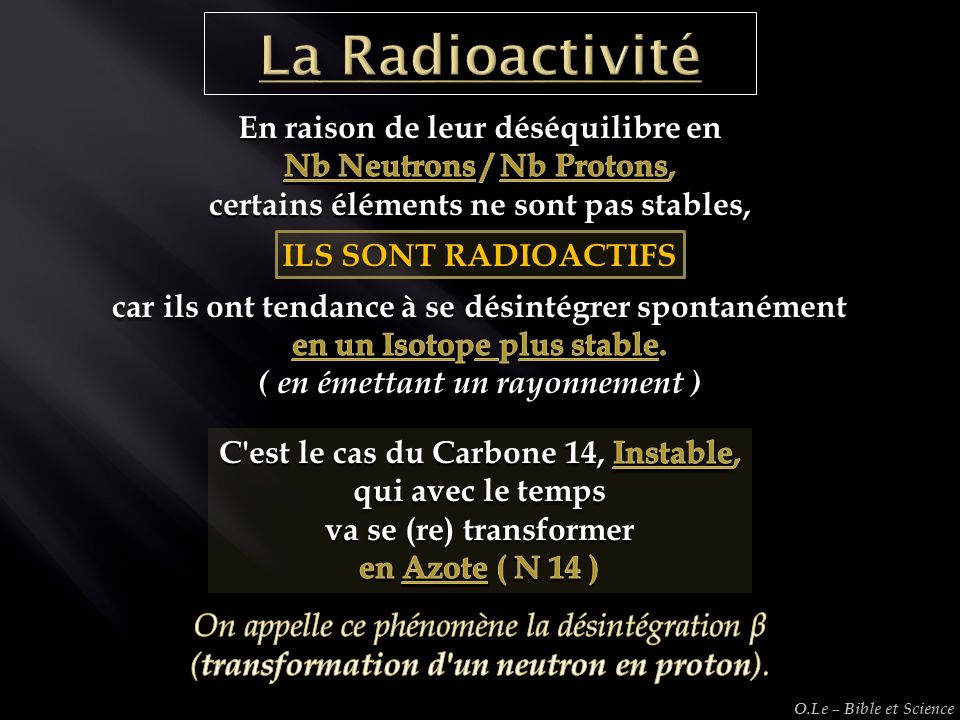 La Radioactivité En raison de leur déséquilibre en
