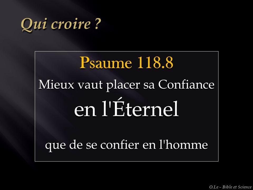 en l Éternel Psaume 118.8 Qui croire Mieux vaut placer sa Confiance