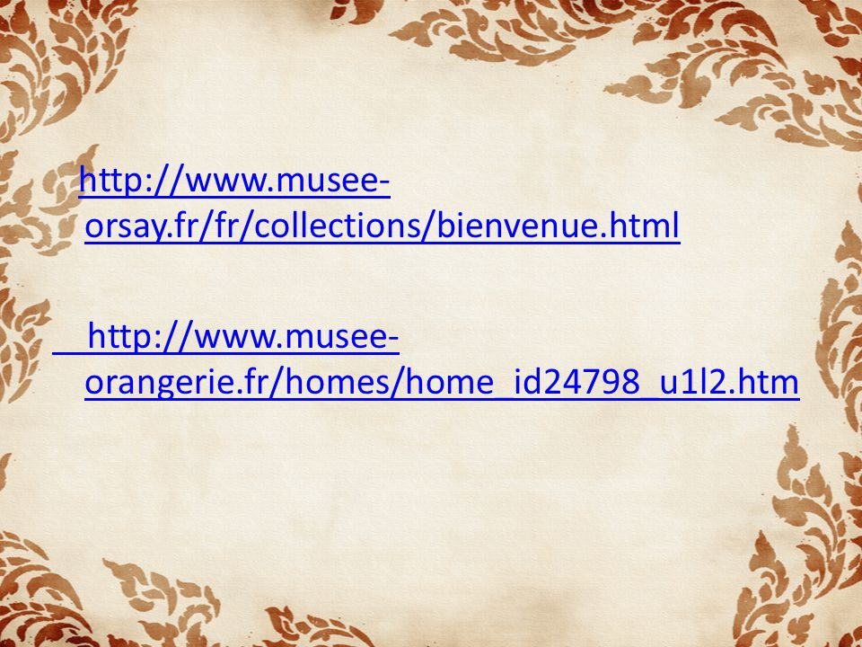 http://www. musee-orsay. fr/fr/collections/bienvenue. html http://www