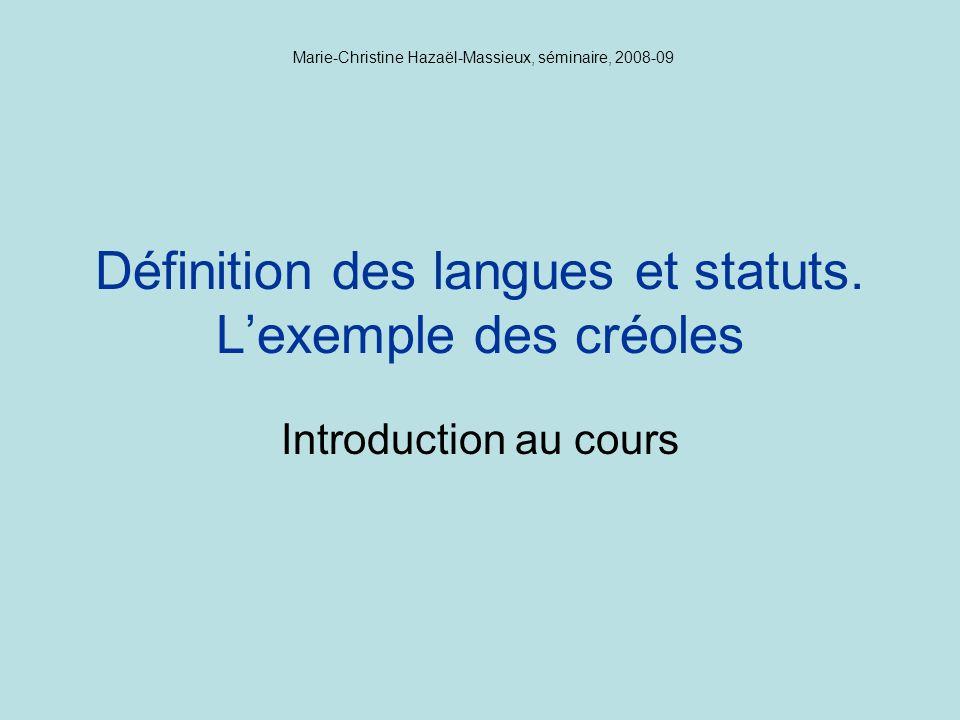 Définition des langues et statuts. L'exemple des créoles