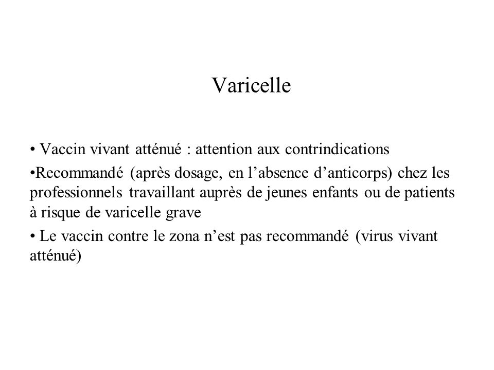 Varicelle Vaccin vivant atténué : attention aux contrindications