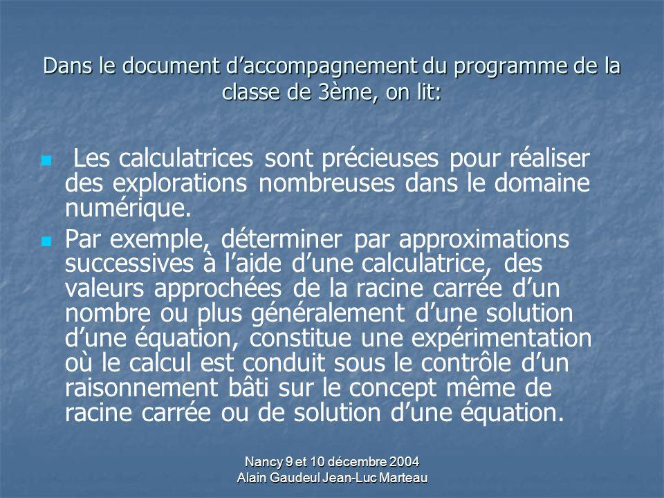Nancy 9 et 10 décembre 2004 Alain Gaudeul Jean-Luc Marteau