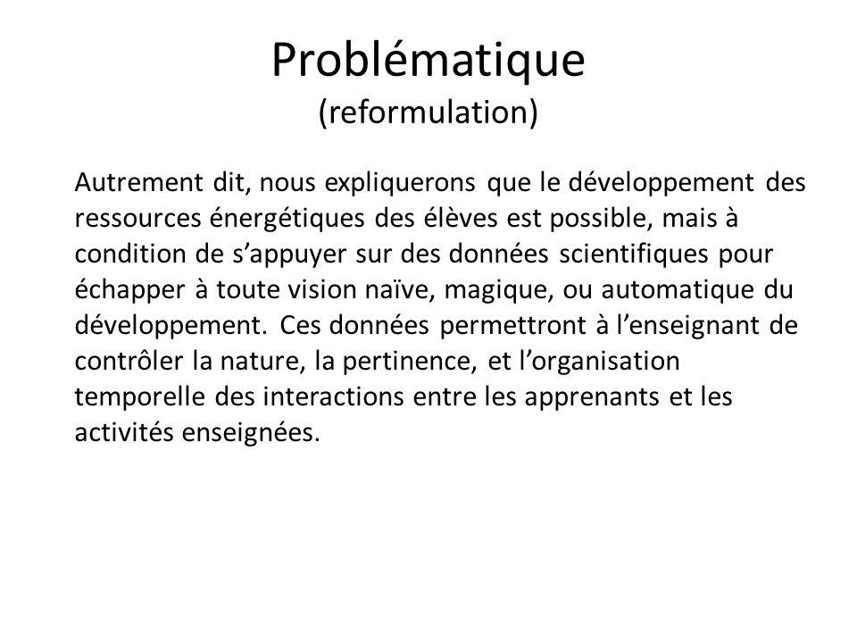 Problématique (reformulation)
