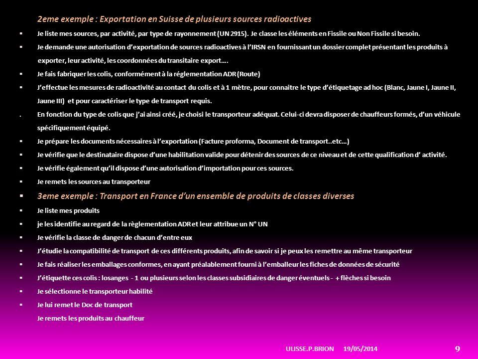 2eme exemple : Exportation en Suisse de plusieurs sources radioactives