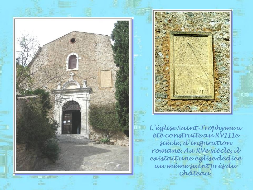 L'église Saint-Trophyme a été construite au XVIIIe siècle, d'inspiration romane.