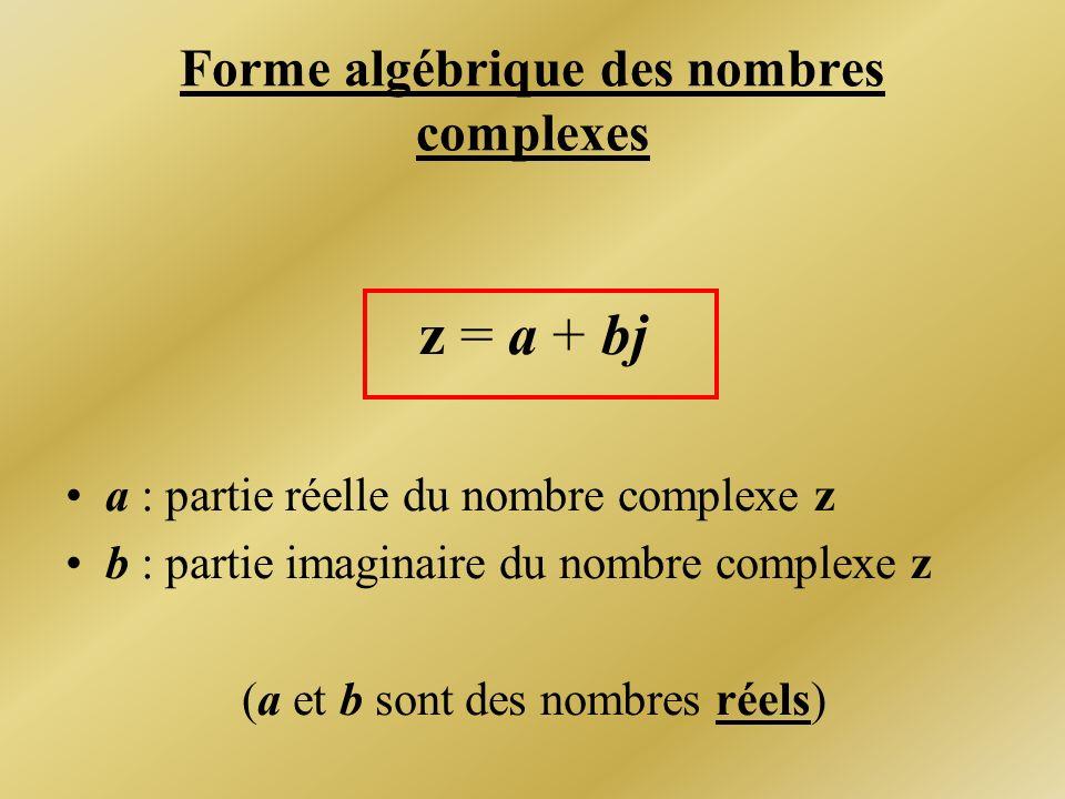 Forme algébrique des nombres complexes