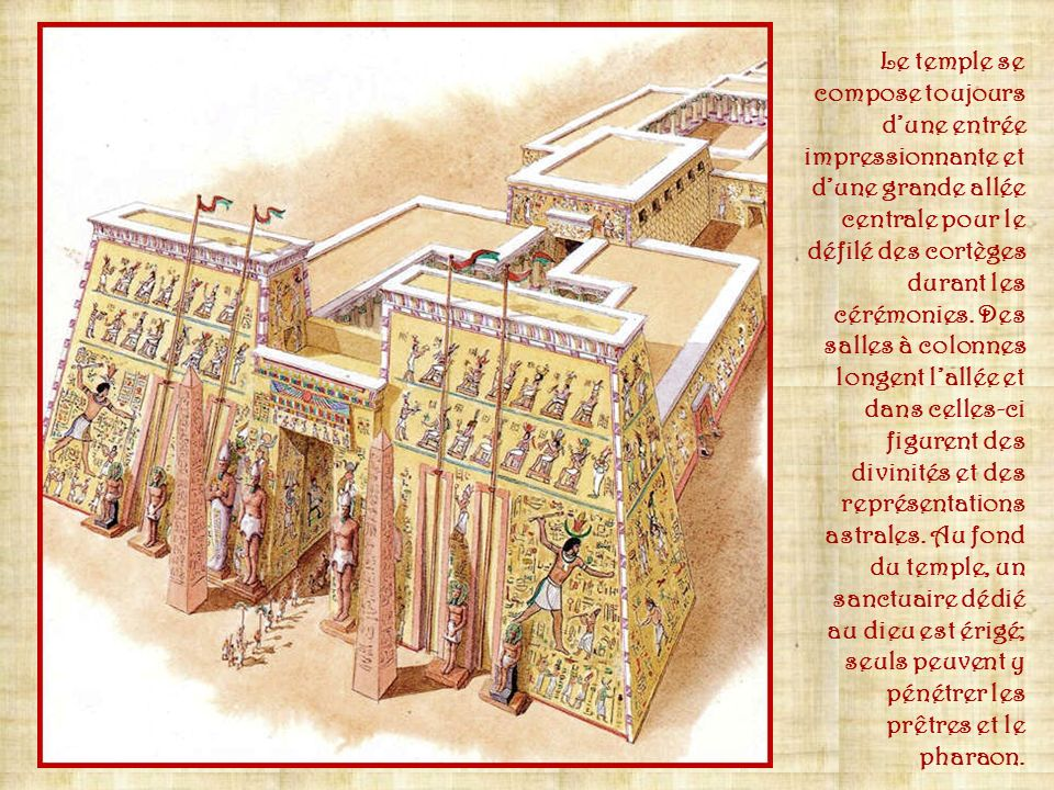 Le temple se compose toujours d'une entrée impressionnante et d'une grande allée centrale pour le défilé des cortèges durant les cérémonies.