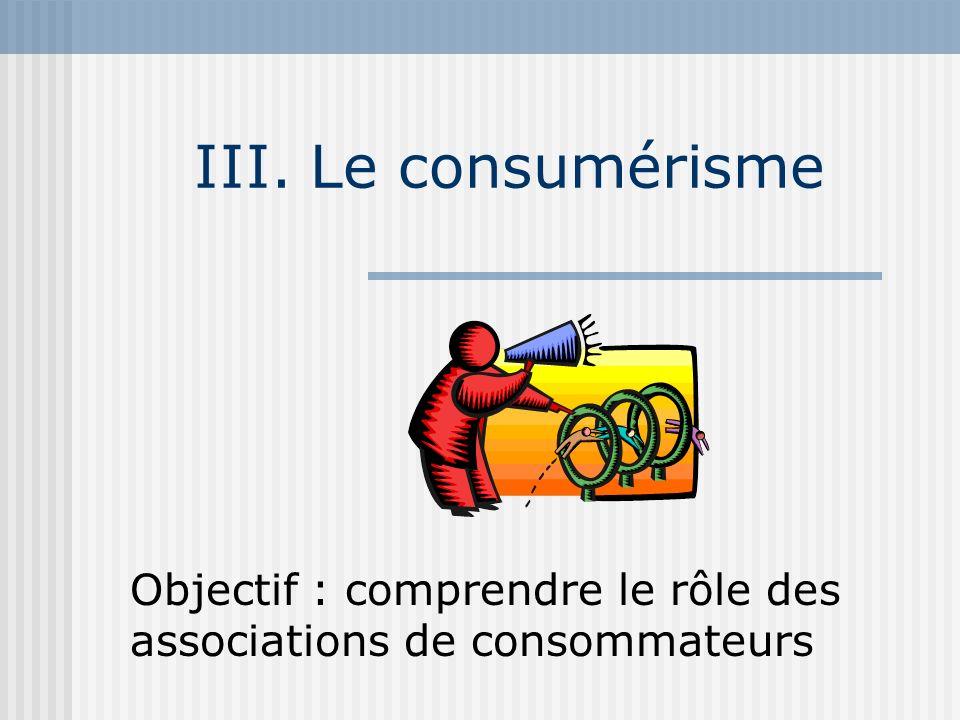Objectif : comprendre le rôle des associations de consommateurs