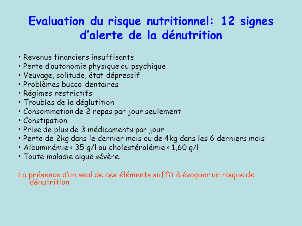 Evaluation du risque nutritionnel: 12 signes d'alerte de la dénutrition