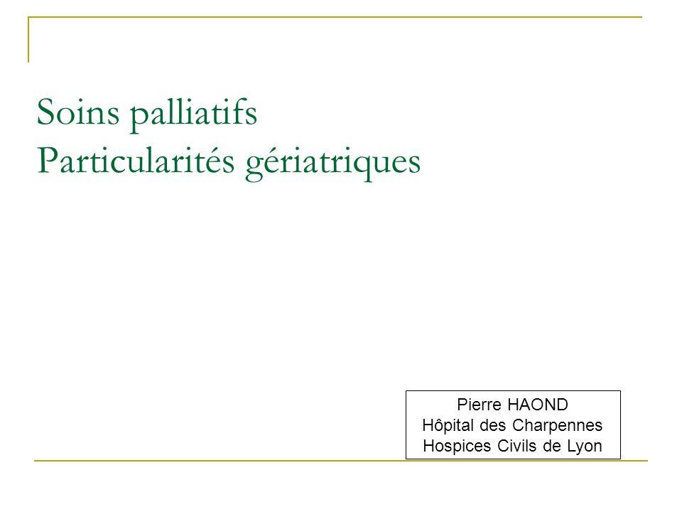 Soins palliatifs Particularités gériatriques