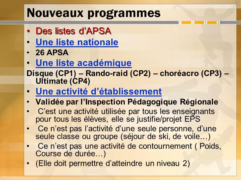 Nouveaux programmes Des listes d'APSA Une liste nationale