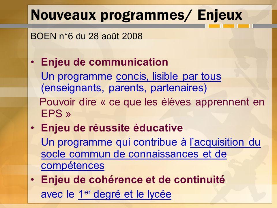 Nouveaux programmes/ Enjeux