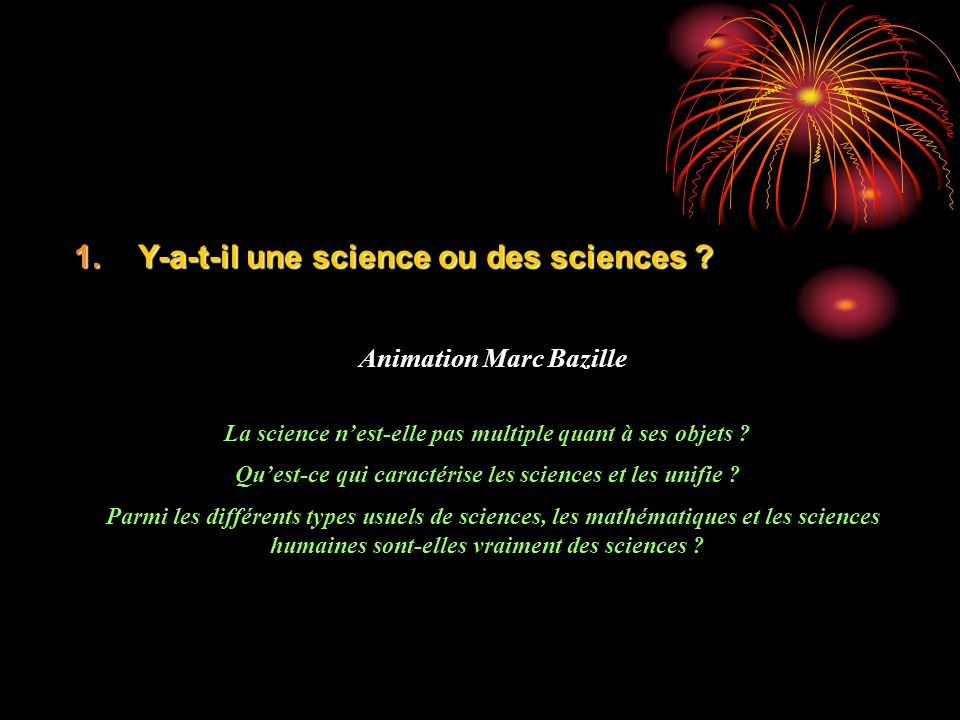 Y-a-t-il une science ou des sciences