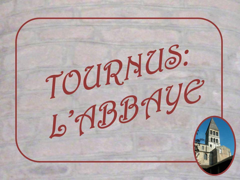 TOURNUS: L'ABBAYE