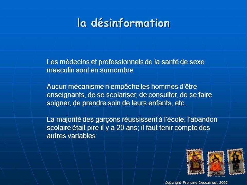 la désinformation Les médecins et professionnels de la santé de sexe masculin sont en surnombre.