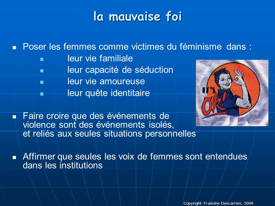la mauvaise foi Poser les femmes comme victimes du féminisme dans :