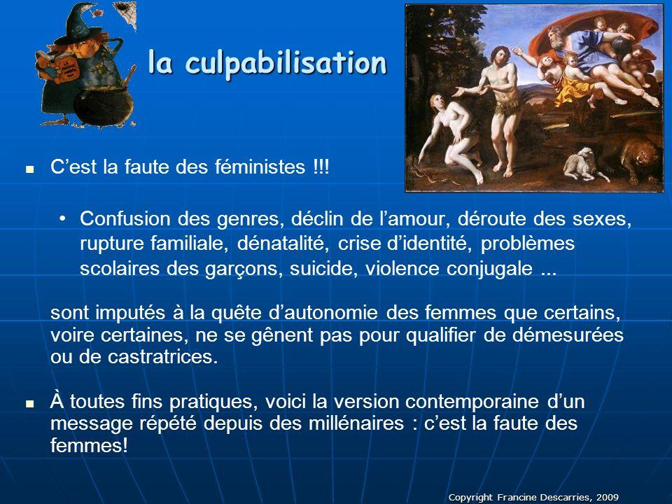 la culpabilisation C'est la faute des féministes !!!