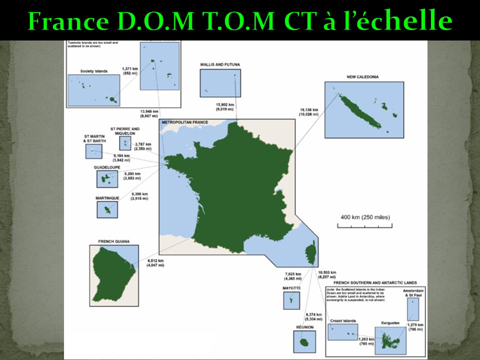 France D.O.M T.O.M CT à l'échelle