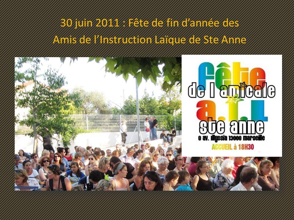 30 juin 2011 : Fête de fin d'année des Amis de l'Instruction Laïque de Ste Anne