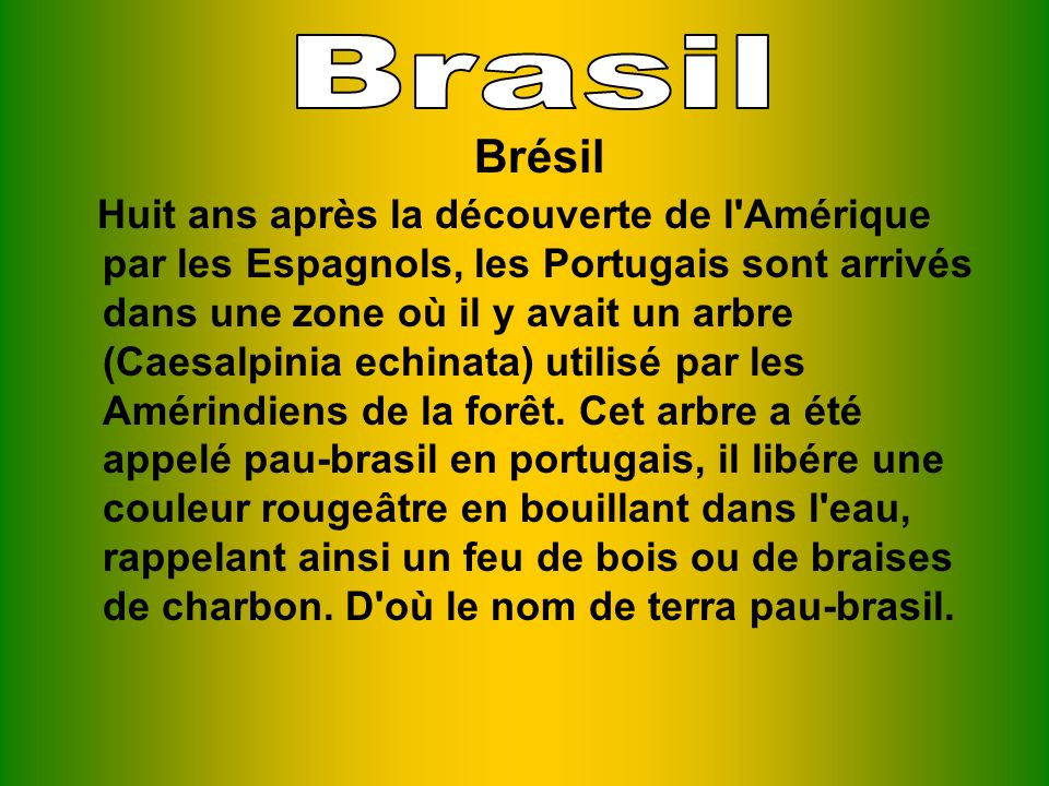 Brasil Brésil.