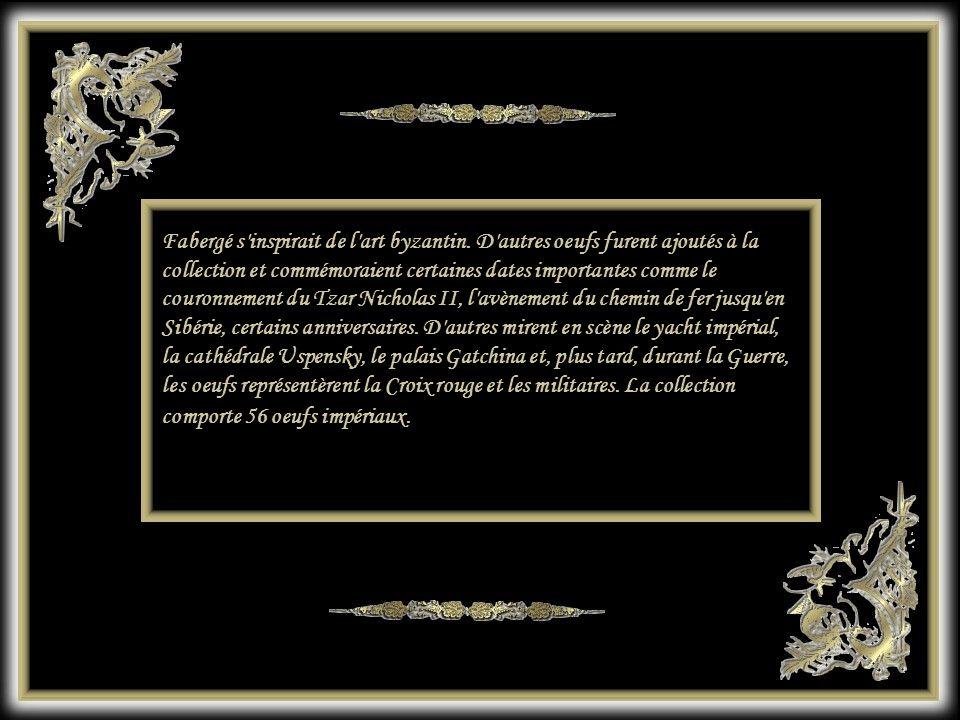 Fabergé s inspirait de l art byzantin