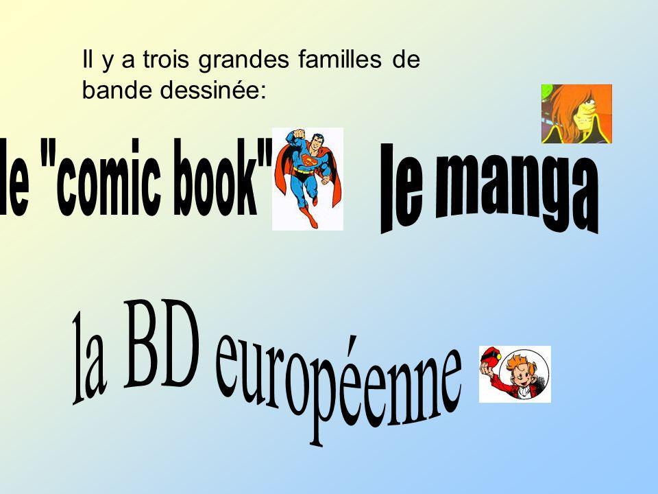 le comic book le manga la BD européenne