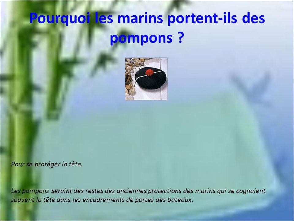 Pourquoi les marins portent-ils des pompons