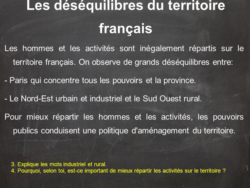 Les déséquilibres du territoire français