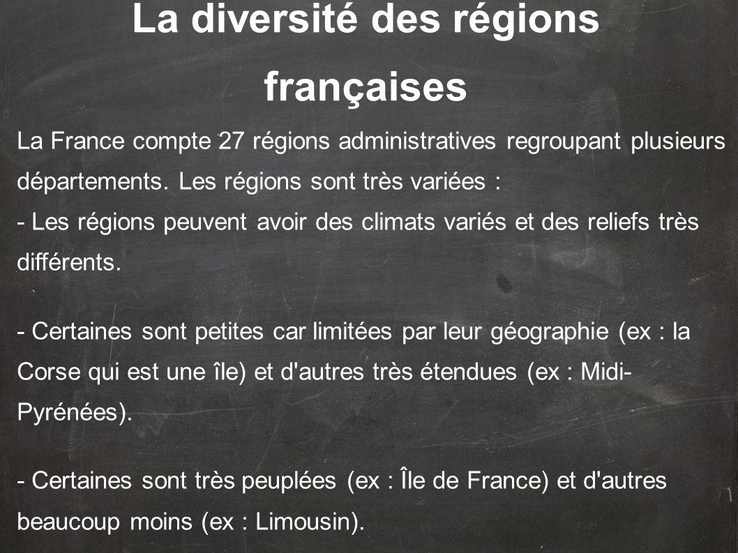 La diversité des régions françaises
