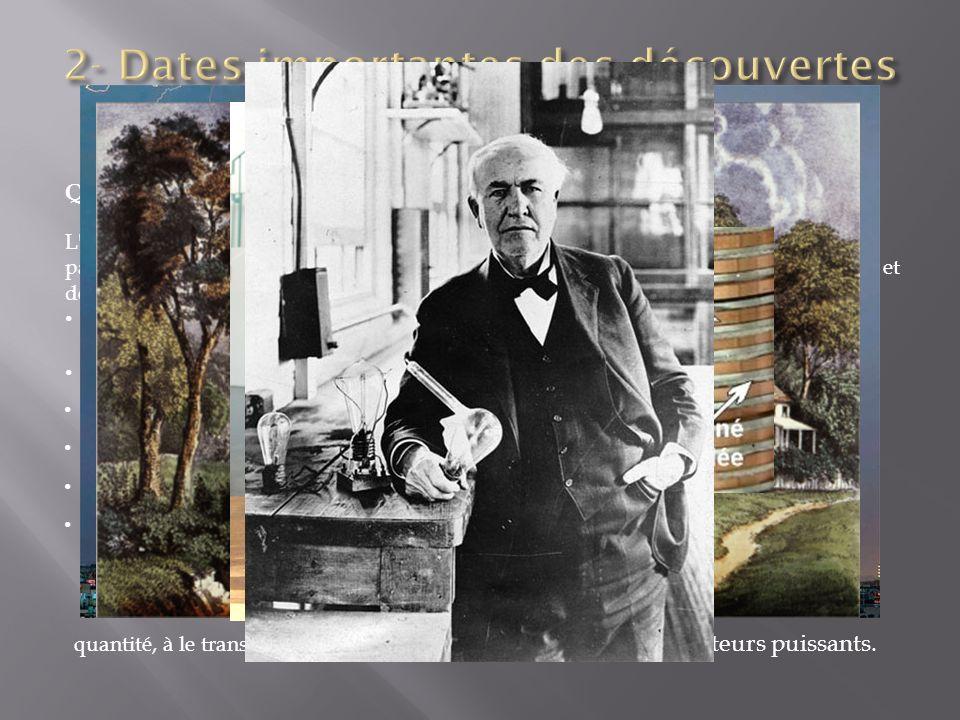 2- Dates importantes des découvertes sur l électricité