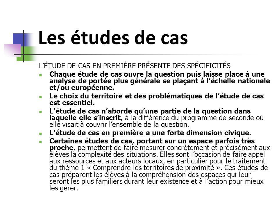 Les études de cas L'ÉTUDE DE CAS EN PREMIÈRE PRÉSENTE DES SPÉCIFICITÉS