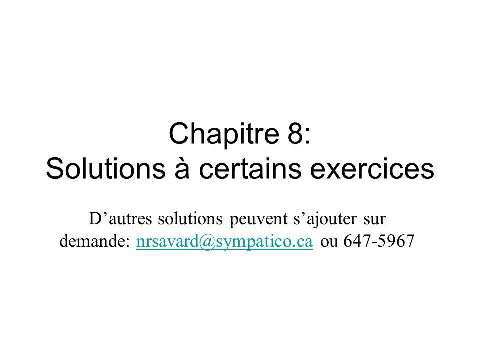 Chapitre 8: Solutions à certains exercices